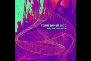 'Stoned Meadow of Doom : Your Inner God – Another Dimension (2021) (New Full Album)'