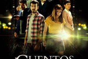 CUENTOS PARA VIERNES POR LA NOCHE / TALES FOR A FRIDAY NIGHT: New Argentine Anthology Series Coming to Amazon Prime LatAM