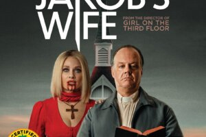 July 20th Genre Releases Include JAKOB'S WIFE (Blu-ray / DVD), SPIRAL: FROM THE BOOK OF SAW (4K / Blu-ray / DVD / On Demand), DEAD & BURIED (4K / Blu-ray – Daily Dead