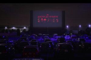 """[Review] """"American Horror Stories"""" Heads to the """"Drive In"""" for an Encouraging Third Episode"""