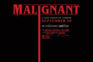 Watch the New Trailer for James Wan's MALIGNANT – Daily Dead
