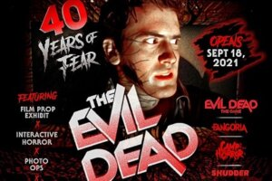 Celebrate THE EVIL DEAD: 40 Years of Fear at The Mystic Museum in Burbank, CA