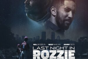 'Coming Soon: Exclusive: Last Night in Rozzie Clip Featuring Jeremy Sisto & Neil Brown Jr.'