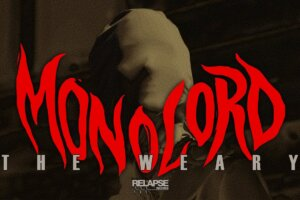 'Relapse Records : MONOLORD – The Weary (Official Music Video)'