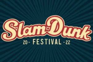 Slam Dunk Festival announce Alexisonfire and Rancid as first headliners for 2022