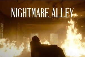 Watch the Trailer for Guillermo del Toro's NIGHTMARE ALLEY – Daily Dead