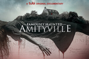 """Art for Tubi's """"Famously Haunted: Amityville"""" Highlights the Infamous House [Exclusive]"""