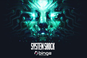 Binge Announces Live-Action Series Adaptation of Classic Cyberpunk Horror Title 'System Shock'