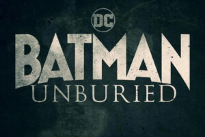 'Coming Soon: Batman Unburied Casts Sam Witwer, Gina Rodriguez & More'