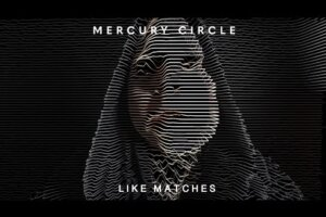 Doomed Nation – Mercury Circle share a music video for the new single »Like Matches« featuring Cammie Gilbert of Oceans Of Slumber on guest vocals