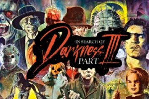 IN SEARCH OF DARKNESS: PART III Trailer: Final Installment in 80s Horror Super Doc Series
