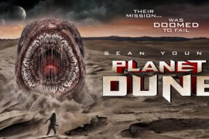 JoBlo: PLANET DUNE Trailer (2021) Sean Young Vs. Giant Worms