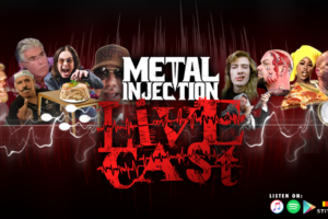 METAL INJECTION LIVECAST #641 – Velvet Rope with special guest Dan Ozzi